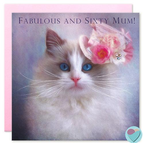 Mum 60th Birthday Card 'FABULOUS AND  SIXTY MUM'