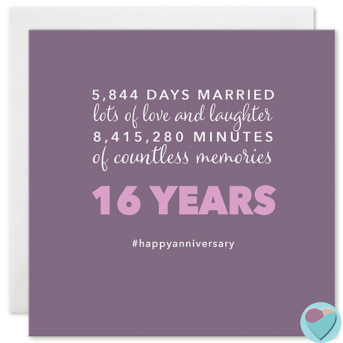 Wedding Anniversary Card 16 Years 5,844 DAYS MARRIED