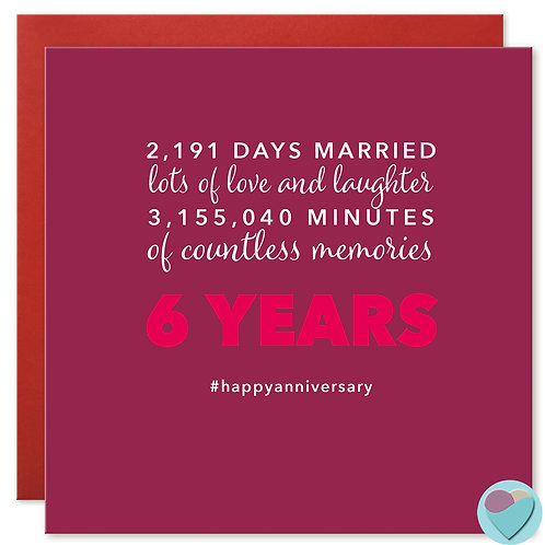 Wedding Anniversary Card 6 Years 2,191 DAYS MARRIED