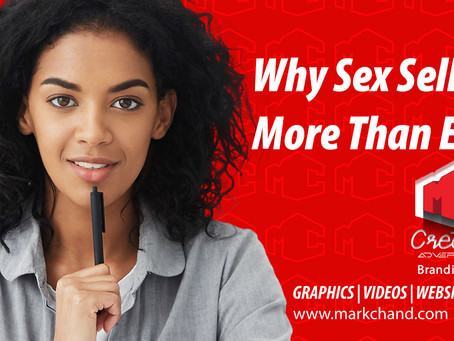 Why Sex Sells…More Than Ever