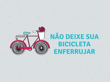 Não deixe sua bicicleta enferrujar