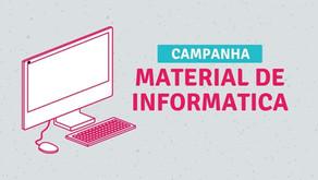 Campanha de Arrecadação de Material de Informática.