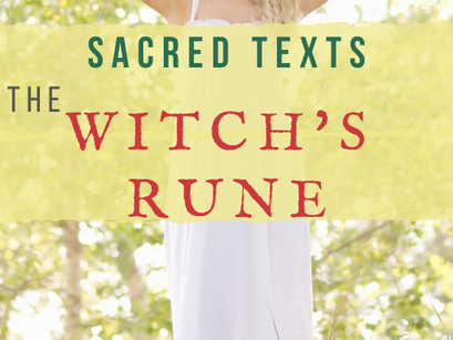 Sacred Texts of the Craft: The Witch's Rune