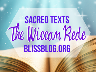 Sacred Texts of the Craft: The Wiccan Rede