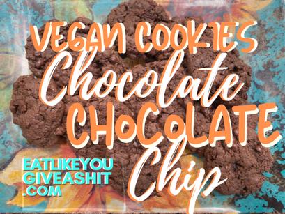 Vegan Gluten-Free Chocolate Chocolate Chip Cookies