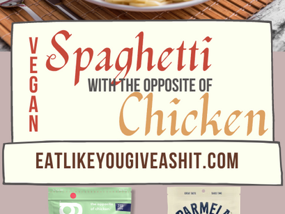 Spaghetti With The Opposite of Chicken