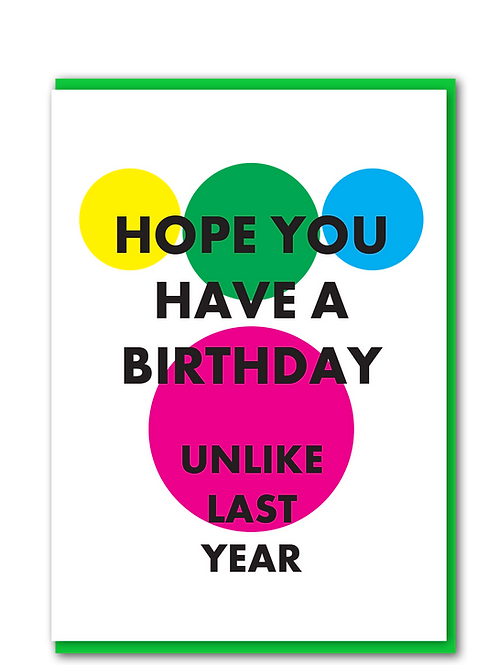 Hope you have a birthday