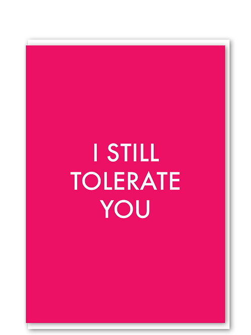I Still Tolerate You
