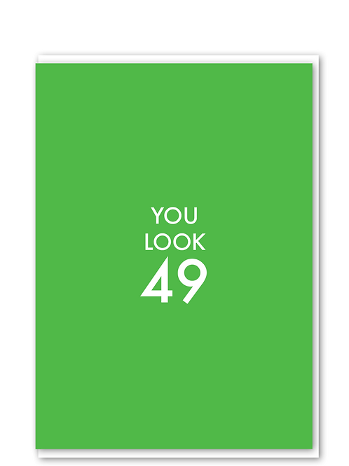 You Look 49
