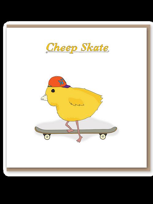 Cheep Skate
