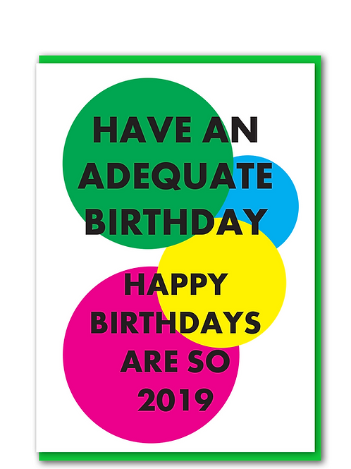 Adequate Birthday