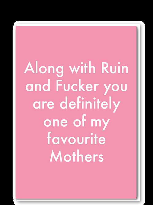 Favourite Mother fucker/ruin