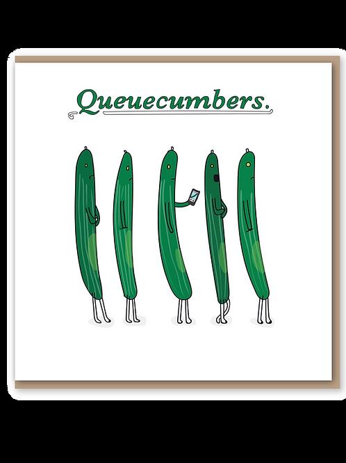 Queuecumbers