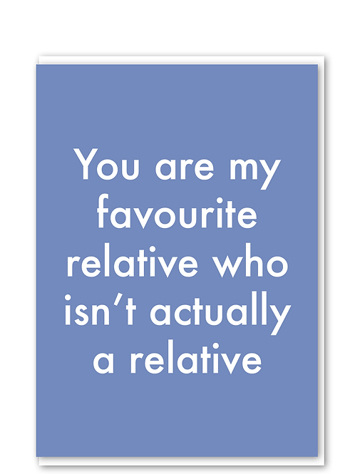 Favourite Not Relative