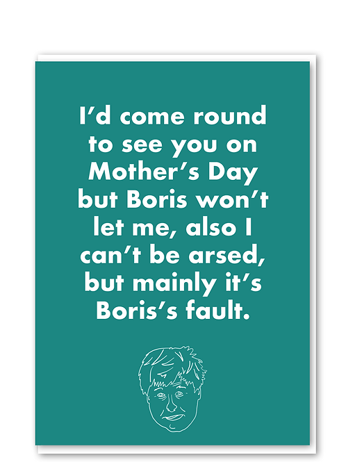 Boris's fault mother's day
