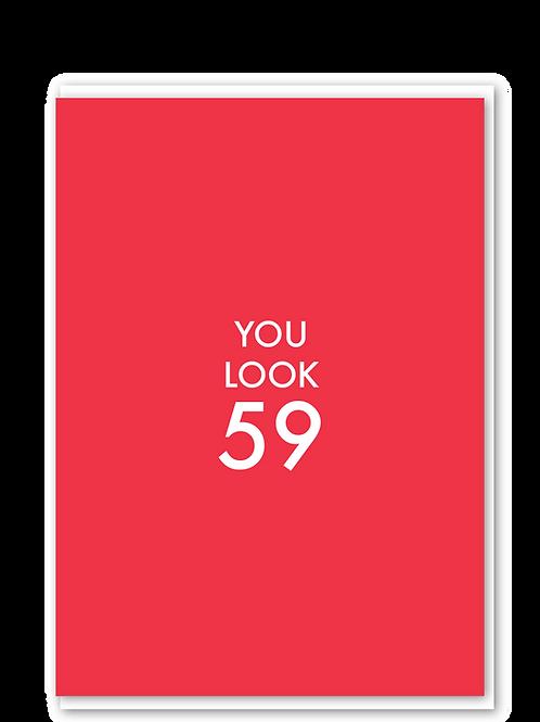 You Look 59