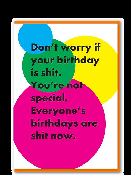 Birthdays Are Shit