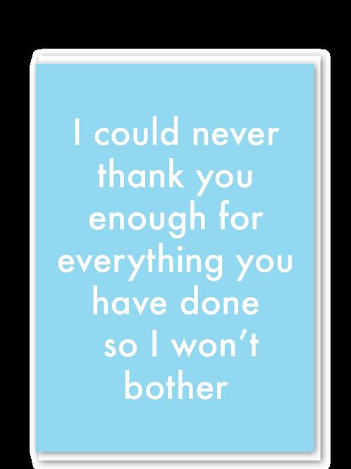 Thank You Enough