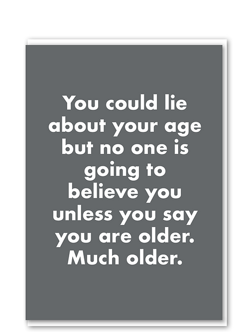 Lie about your age