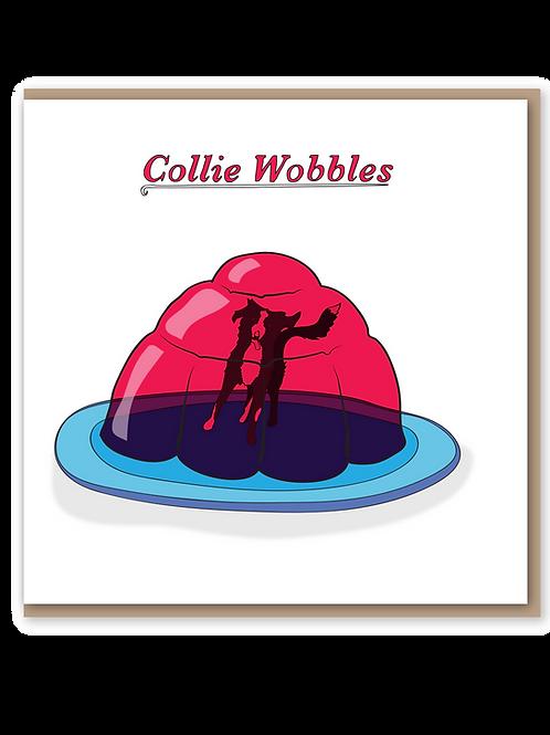 Collie Wobbles