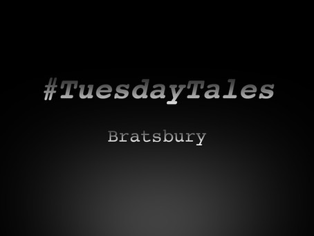 Tuesday Tales: Bratsbury