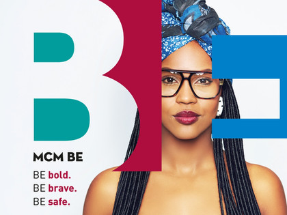 MCM Brand Experience Promove Campanha 'Mcm Be: Be Bold, Be Brave, Be Safe'.