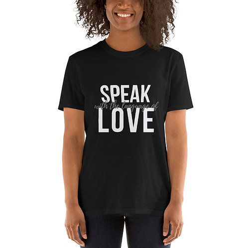 Speak the language of love Short-Sleeve Unisex T-Shirt