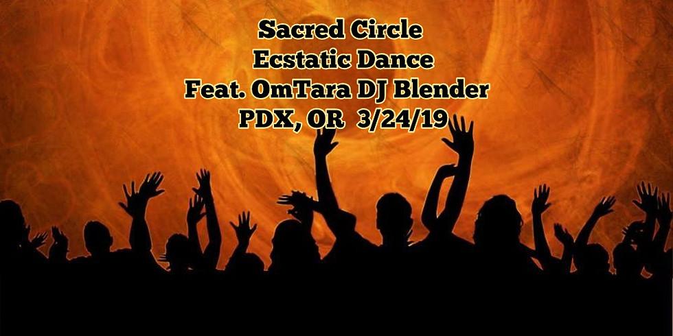 DJ Blender of OmTara @ Sacred Circle Ecstatic Dance