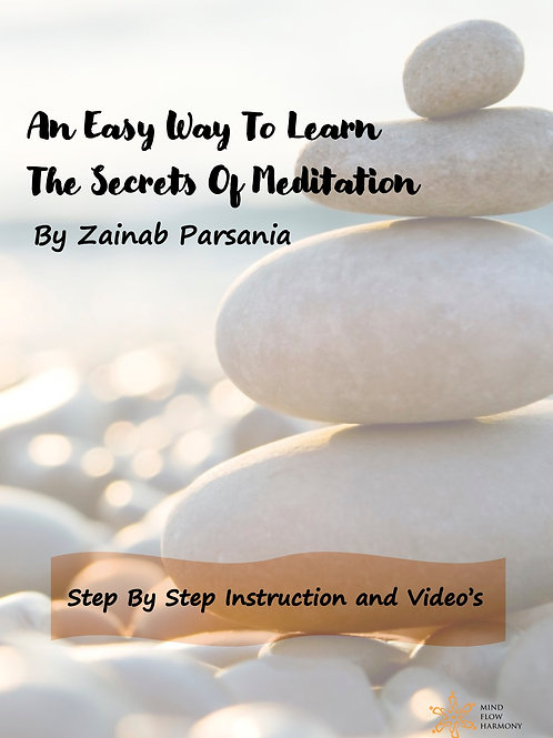 An Easy Way To Learn The Secrets Of Meditation