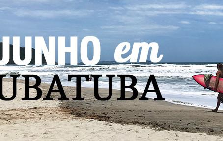 Junho em Ubatuba! Mês dos festivais, campeonatos de surf e maratonas.