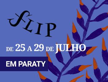 16ª Festa Literária Internacional de Paraty - FLIP 2018