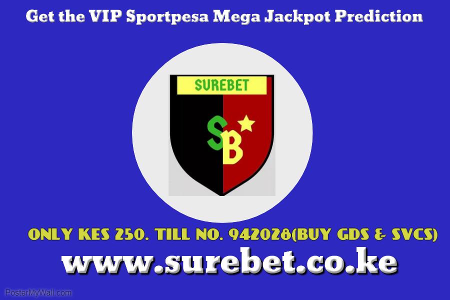 VIP SPORTPESA MEGA JACKPOT PREDICTION IMAGE