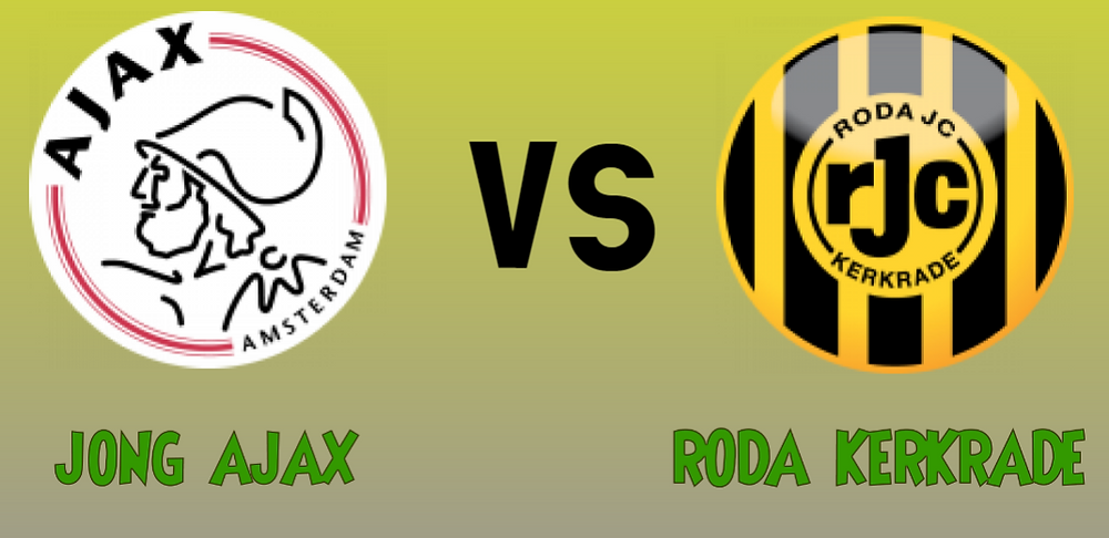 Sure bet prediction for Jong Ajax Vs Roda Kerkrade