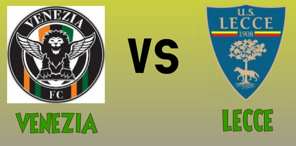 Sure bet prediction for Venezia vs Lecce match today