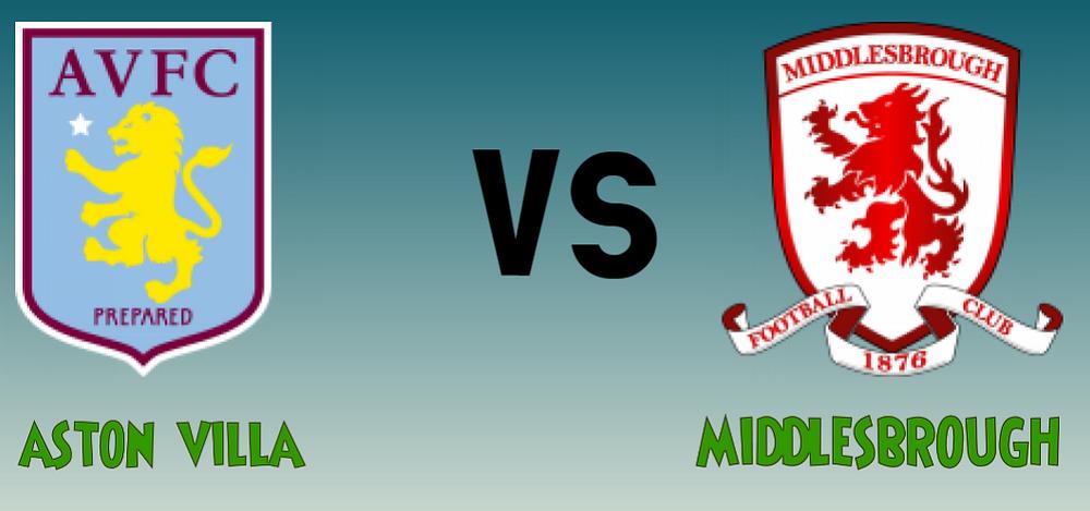 Aston villa vs middlesbrough mega jackpot prediction this weekend