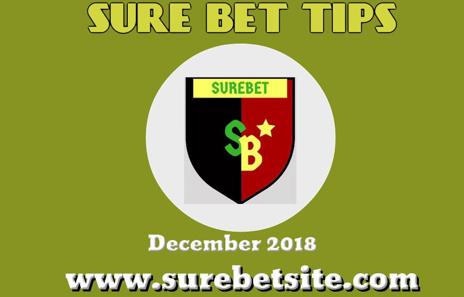Sure bet Tips and Predictions for December 2018