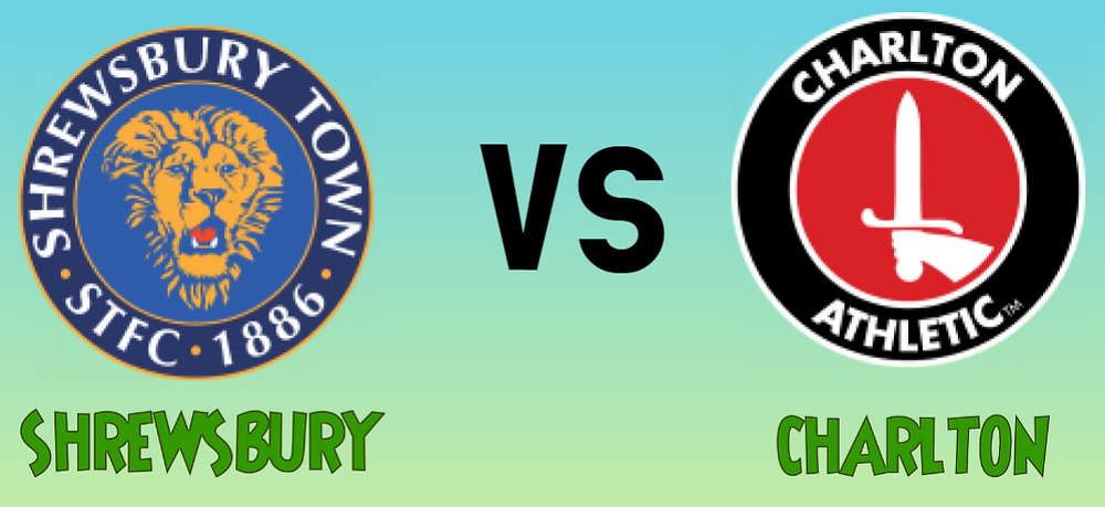 Mega Jackpot Predictions this weekend - Shrewsbury vs Charlton