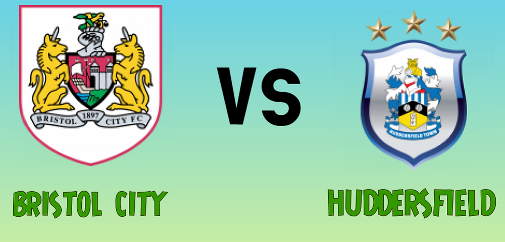 BRISTOL CITY VS HUDDERSFIELD MATCH