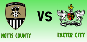NOTTS COUNTY VS EXETER PREDICTION