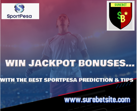 Sportpesa jackpot tips and predictions