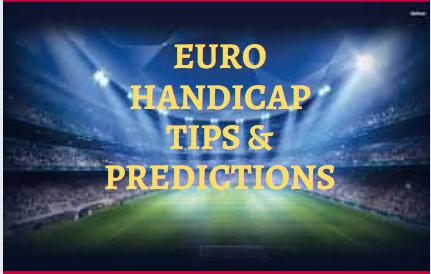 EURO HANDICAP TIPS & PREDICTIONS FEB 2021