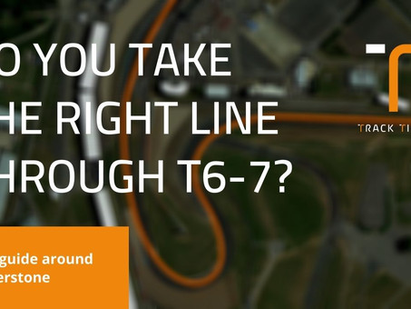 Are you taking the right line through Brooklands and Luffield? Silverstone T6-7