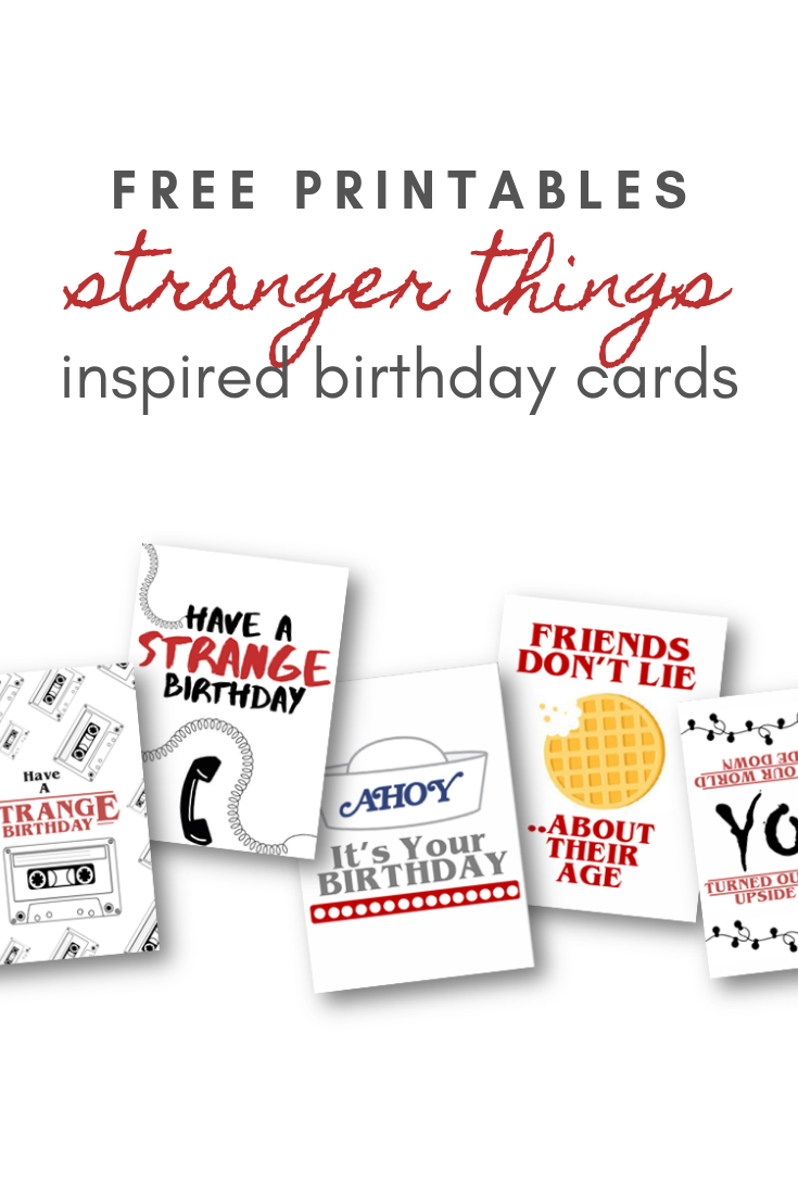 Stranger Things Inspired Free Birthday Card Printables