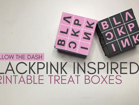 Free Printable Blackpink Inspired Treat Boxes