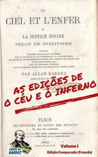 As edições de O Céu e o Inferno - Volume I (Francês)