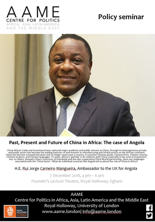 "AAME Policy Seminar with Ambassador to the UK for Angola: ""Past, Present and Future of China in"