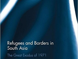 Publication: Refugees and Borders in South Asia by Antara Datta