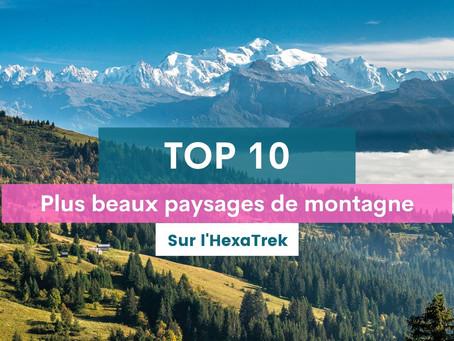 Les 10 plus beaux paysages de montagne sur L'HexaTrek