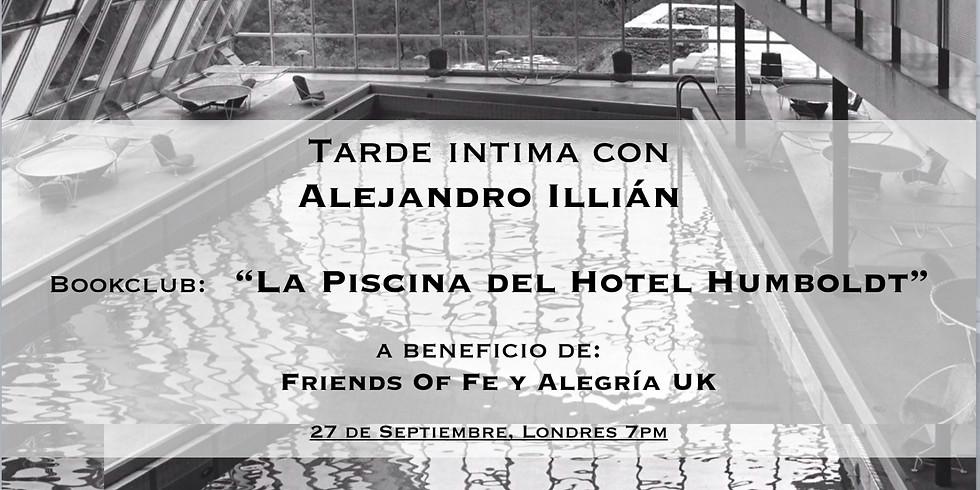 Tarde INTIMA con Alejandro Illán - La Piscina del Hotel Humboldt