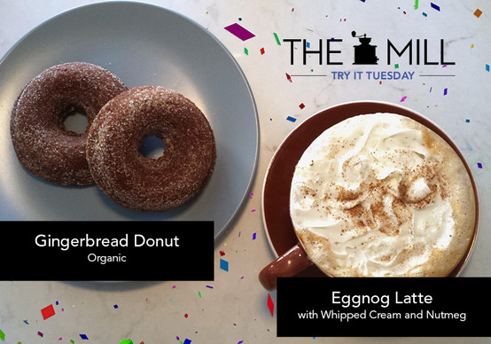 Try It Tuesday: Eggnog Latte + Organic Gingerbread Donut